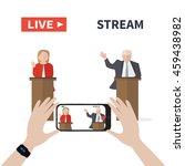 live streaming. presidential... | Shutterstock .eps vector #459438982