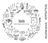 hand drawn doodle theater set.... | Shutterstock .eps vector #459567526