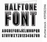 vector halftone alphabet ...   Shutterstock .eps vector #459582346