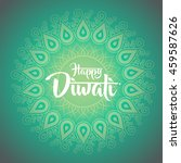happy diwali with ornament of... | Shutterstock .eps vector #459587626