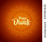 happy diwali with ornament of... | Shutterstock .eps vector #459587635