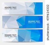 vector banners.geometrical... | Shutterstock .eps vector #459614332