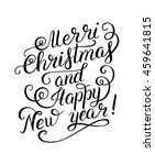 black and white merry christmas ... | Shutterstock . vector #459641815