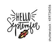 hello september. decorative...   Shutterstock .eps vector #459734056