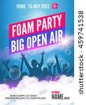 foam party summer open air.... | Shutterstock .eps vector #459741538