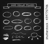 chalk hand drawn frames on... | Shutterstock .eps vector #459770746