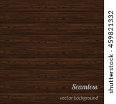 seamless wood pattern. | Shutterstock .eps vector #459821332