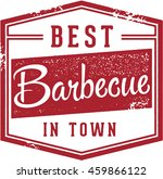best barbecue in town vintage... | Shutterstock .eps vector #459866122