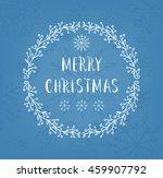 merry christmas lettering... | Shutterstock . vector #459907792