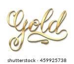 hand lettering  calligraphy... | Shutterstock .eps vector #459925738