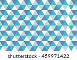 blue tone colors triangle... | Shutterstock . vector #459971422