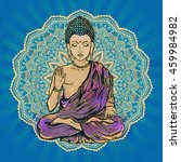 drawing of a buddha statue. art ... | Shutterstock .eps vector #459984982
