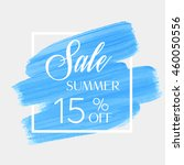 sale season summer 15  off sign ... | Shutterstock .eps vector #460050556
