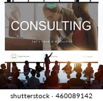 consulting advisory assistance...   Shutterstock . vector #460089142