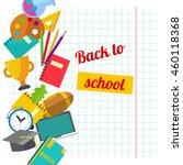 back to school postcard. school ... | Shutterstock .eps vector #460118368