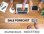 sale forecast    forecasting... | Shutterstock . vector #460157302