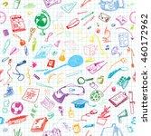 hand drawn doodle school... | Shutterstock .eps vector #460172962