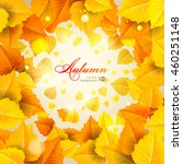 abstract autumn background with ... | Shutterstock .eps vector #460251148