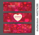 happy valentines day banner and ... | Shutterstock .eps vector #460276288