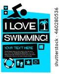 i love swimming   flat style...   Shutterstock .eps vector #460280536