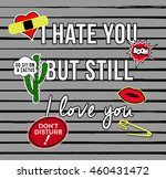 i hate you but still love you... | Shutterstock .eps vector #460431472