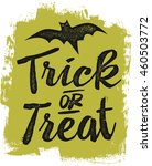 vintage trick or treat... | Shutterstock .eps vector #460503772