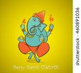 happy ganesh chaturthi festival ... | Shutterstock .eps vector #460891036