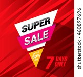 super sale. bright vector sale... | Shutterstock .eps vector #460897696