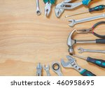 tools on a wooden background. | Shutterstock . vector #460958695
