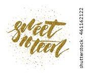 sweet sixteen   lettering... | Shutterstock .eps vector #461162122