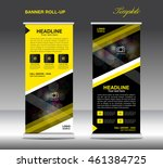 yellow and black roll up banner ...   Shutterstock .eps vector #461384725