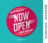 now open vector for signage... | Shutterstock .eps vector #461436586