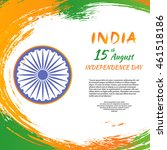 indian independence day festive ...   Shutterstock .eps vector #461518186