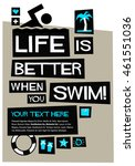life is better when you swim ... | Shutterstock .eps vector #461551036