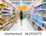 supermarket in blurry for... | Shutterstock . vector #461553475