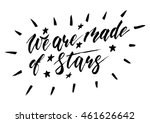 we are all made of stars  ... | Shutterstock .eps vector #461626642