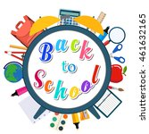 colorful message back to school ... | Shutterstock . vector #461632165