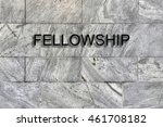 Small photo of Fellowship Concept - Fellowship sign on ageless marble wall - with copy space