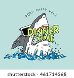 dinner time shark illustration... | Shutterstock .eps vector #461714368