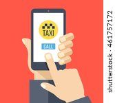 taxi app on smartphone screen.... | Shutterstock .eps vector #461757172