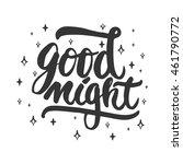 good night   hand drawn...   Shutterstock .eps vector #461790772
