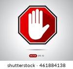 traffic stop sign icon  logo... | Shutterstock .eps vector #461884138