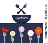 vegetables on forks. healthy... | Shutterstock .eps vector #461886616