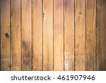 wooden wall. made of straight... | Shutterstock . vector #461907946