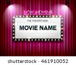 theater sign on curtain and... | Shutterstock .eps vector #461910052