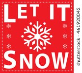 let it snow with red background ... | Shutterstock .eps vector #461920042