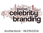 celebrity branding word cloud | Shutterstock . vector #461961016