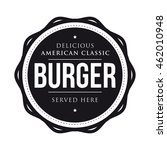 burger vintage stamp logo | Shutterstock .eps vector #462010948