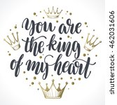 """you are the king of my heart""... 