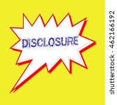 disclosure blue wording on... | Shutterstock . vector #462166192